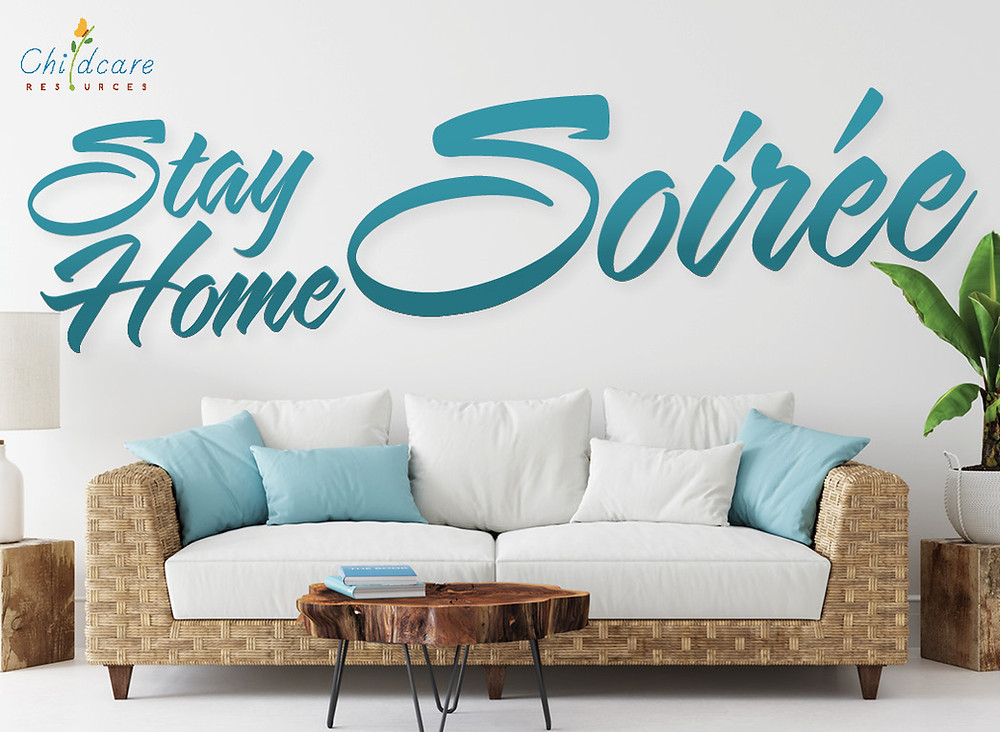 "The words ""Stay Home Soiree"" superimposed over a photograph of a sofa and table."