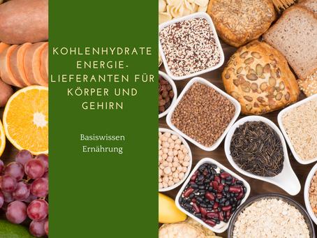 Basiswissen Ernährung: Kohlenhydrate- Energielieferanten für Körper und Gehirn