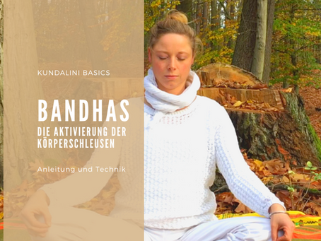 Bhandas- Körperschleusen im Yoga