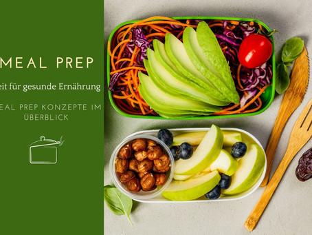 Meal Prep: Gesund ernähren, Zeit und Kosten sparen