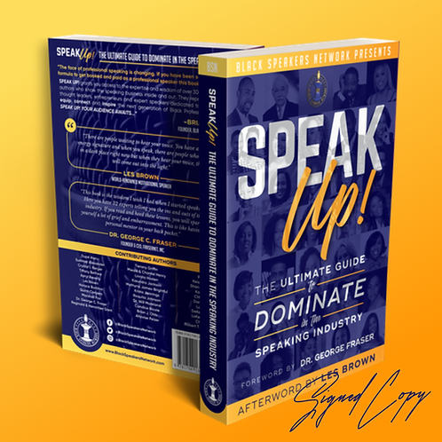 Signed Copy of Speak Up! The Ultimate Guide to Dominate In The Speaking Industry
