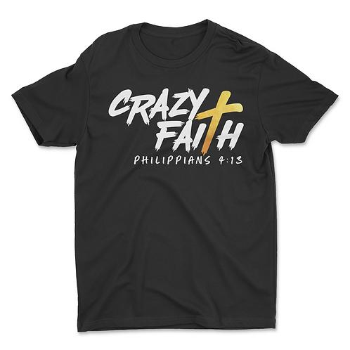 Crazy Faith T-Shirt