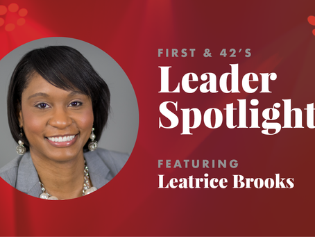 First & 42's Leadership Spotlight
