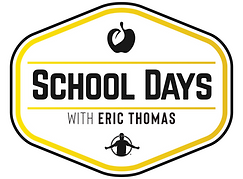 School Days Logo with Eric Thomas - 3-15