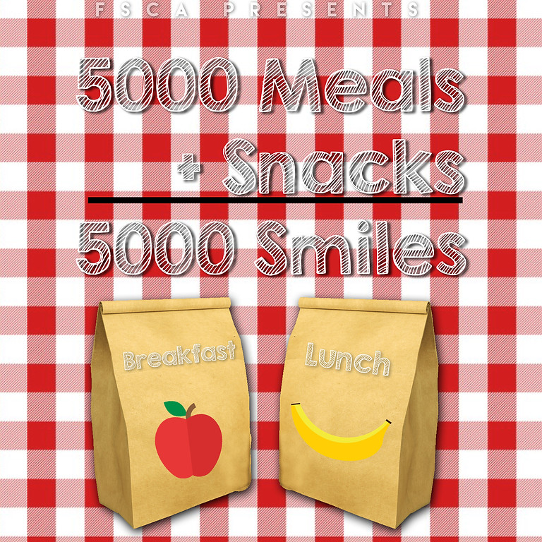 WEEKLY 5000 Meals + Snacks = 5000 Smiles