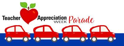 Teacher Appreciation Parade