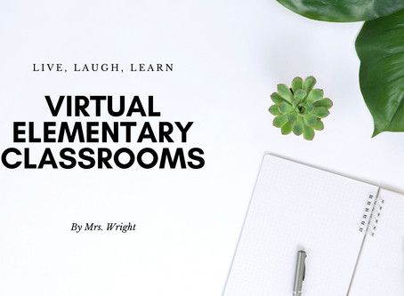 Virtual Elementary Classrooms