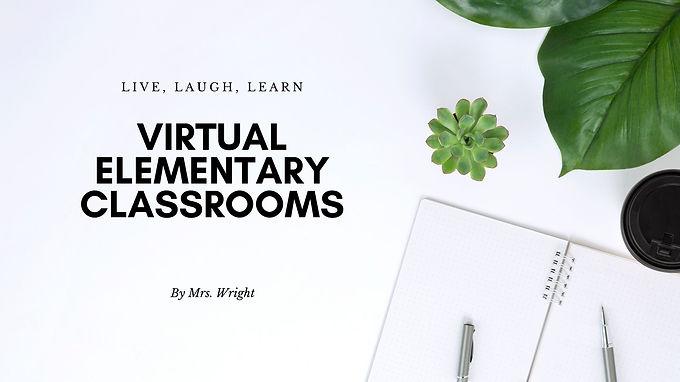 Virtual Elementary Classrooms
