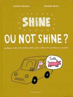shine ou not shine