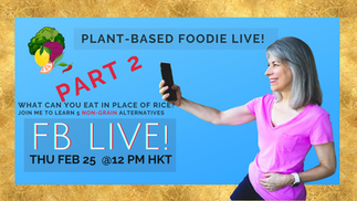 PLANT-BASED FOODIE LIVE! 2021-02-25
