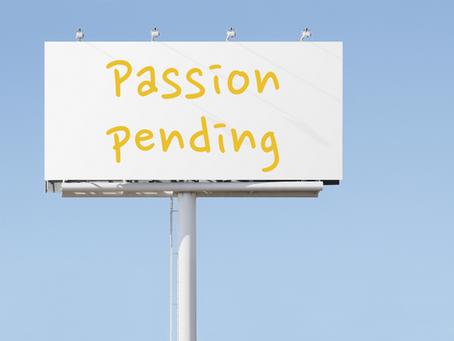 Passion Pending