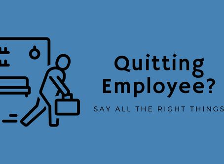 What to Say When Your Employee Quits