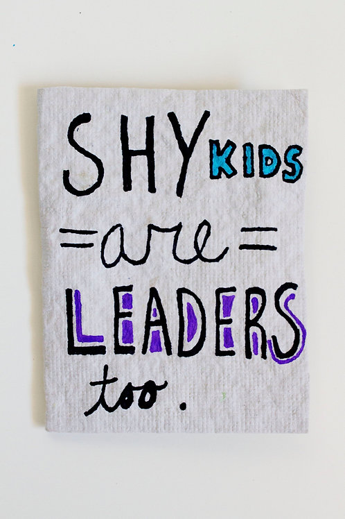 Shy Kids Are Leaders Too Folded Cards
