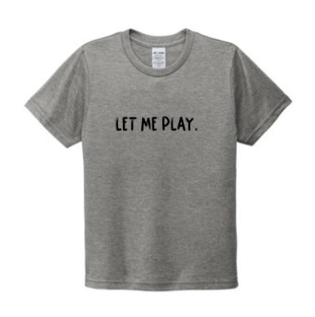 Let Me Play (KIDS)