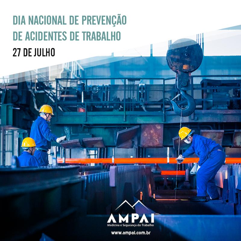 Dia nacional de prevencao a acidentes de trabalhos