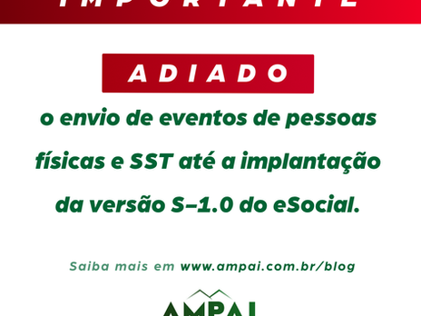 Adiado o envio de eventos de pessoas físicas e SST até a implantação da versão S-1.0 do eSocial