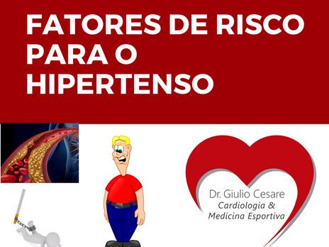 Quais os PIORES fatores de risco cardiovasculares para o HIPERTENSO