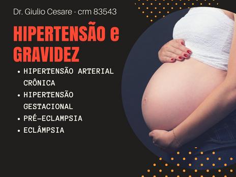HIPERTENSÃO ARTERIAL E GRAVIDEZ