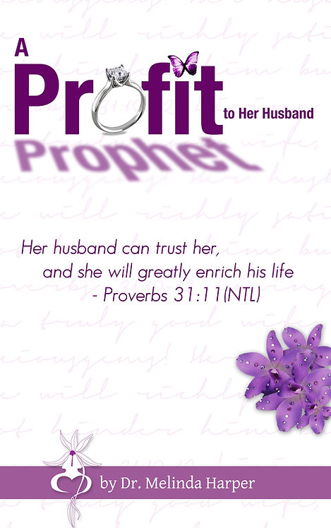 A Profit / Prophet to Her Husband
