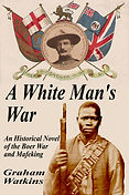 A White Man's War, Graham Watkins author.