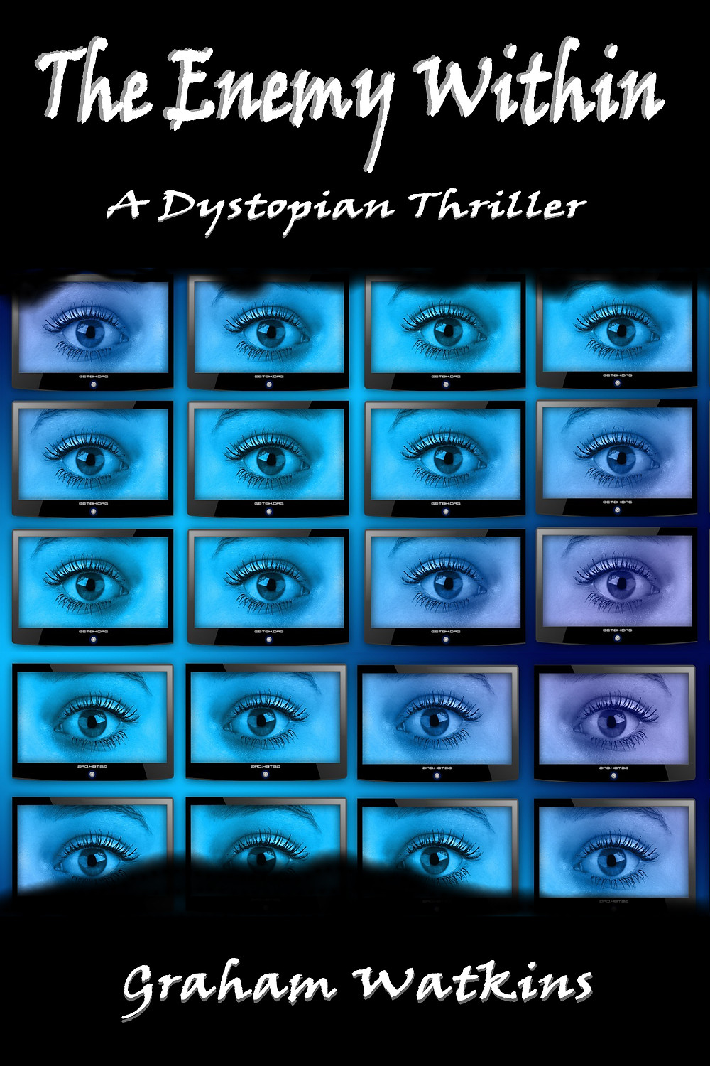 The Enemy Within - A Dystopian Thriller.