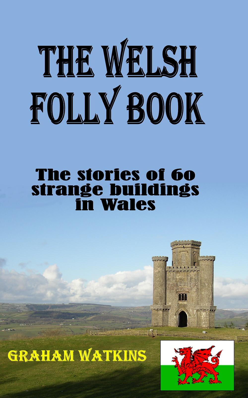 Welsh follies, folly