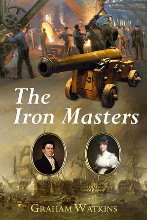 The Iron Masters, An historical novel of the Napoleonic Wars