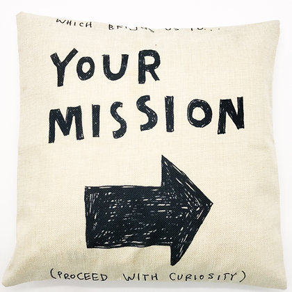 Housse coussin toile motif YOUR MISSION