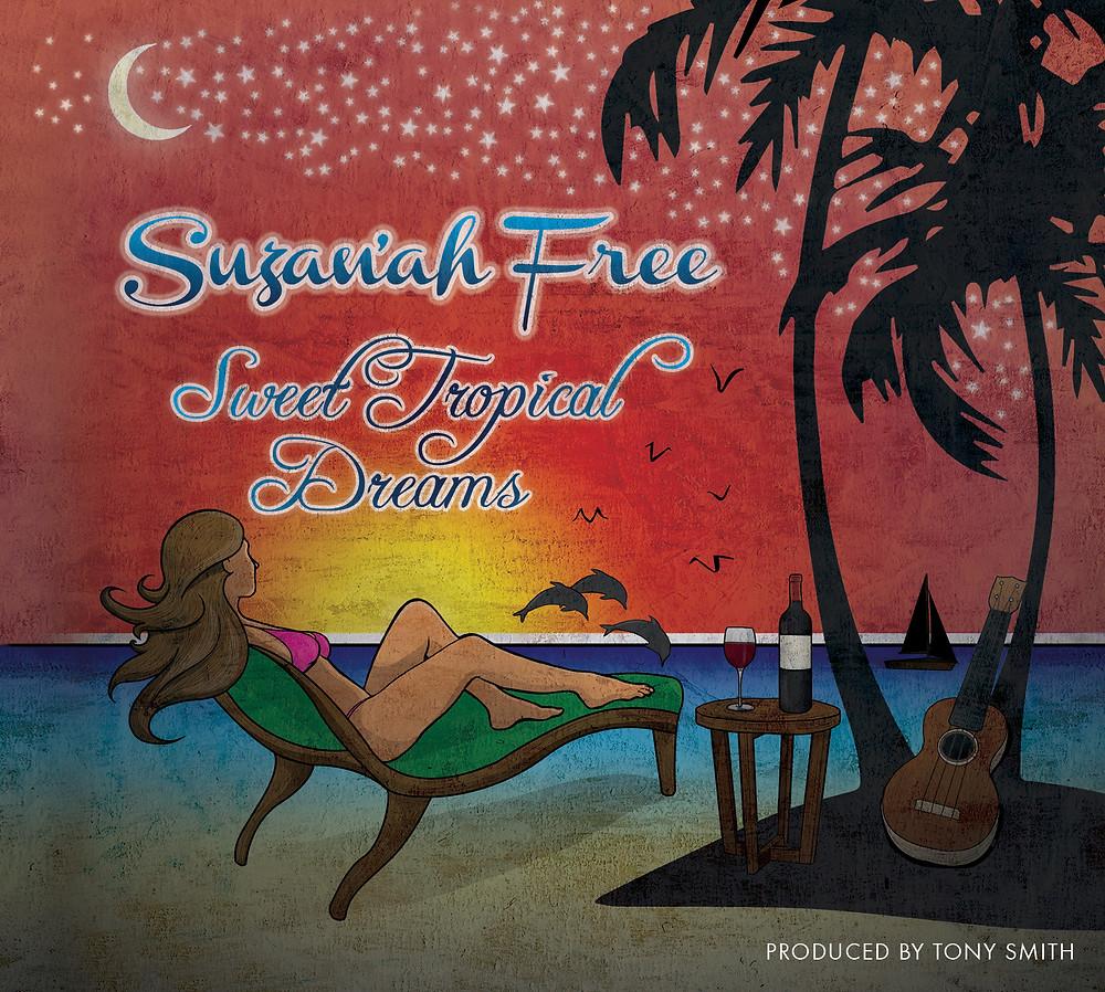 Sweet Tropical Dreams Trop Rock Album