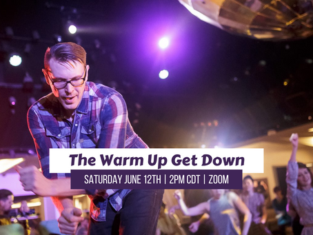 The Warm Up Get Down this Saturday