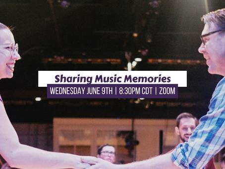 Sharing Music Memories -Wednesday 8:30pm CDT