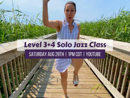 Level 3+4 Live Solo Jazz Class Saturday 8/28/21