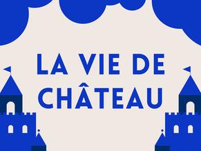 Bienvenue sur La vie de Château