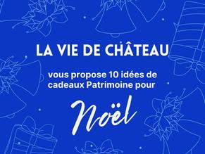"""10 idées de cadeaux de Noël """"patrimoine"""""""
