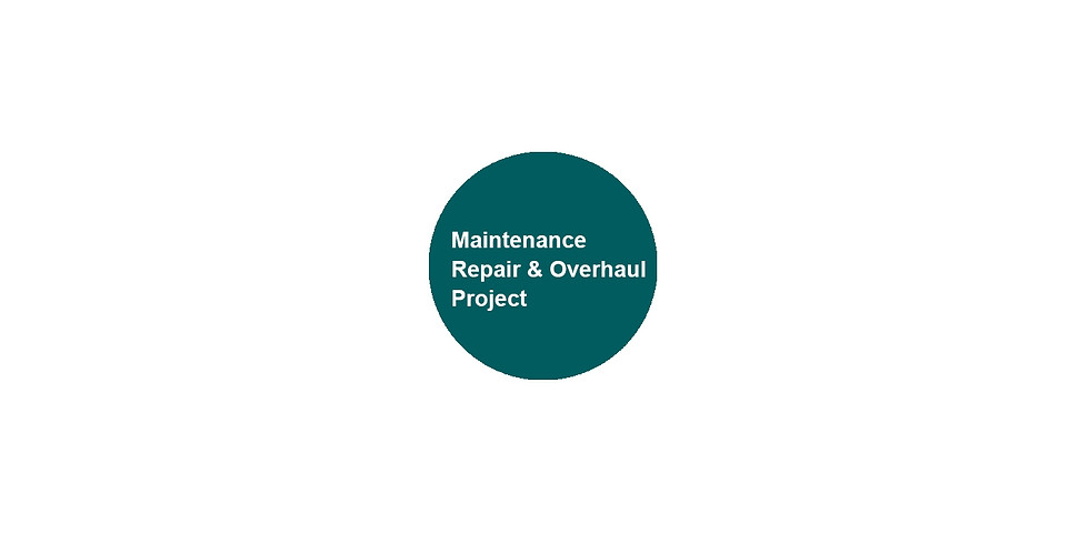 MRO/ Maintenance Repair and Overhaul Project