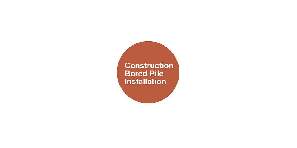 Construction - Bored Pile Installation