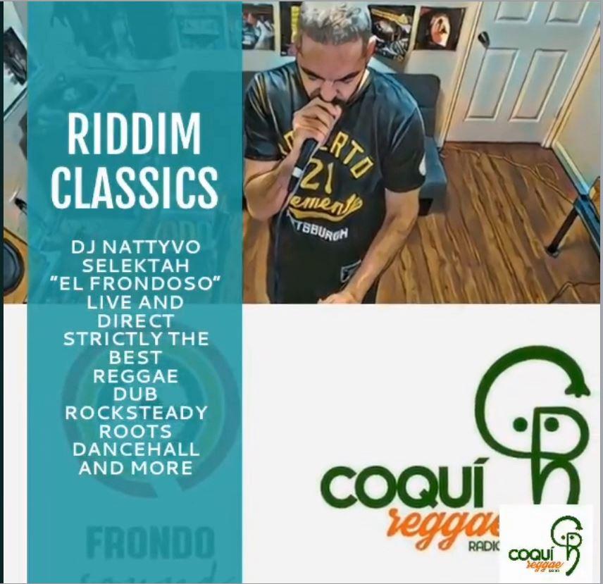 Coqui Reggae Radio's Riddim Classics With DJ Nattyvo Selektah!