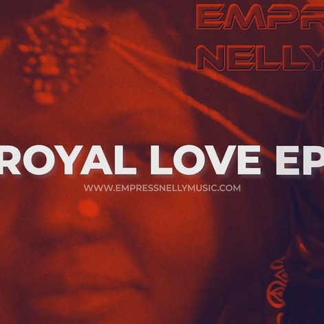 "Empress Nelly's ""Royal Love"" EP Album #royallove #feelthevibes 💖💝On Sale Now! ❤️🖤💚❤️💛💚"