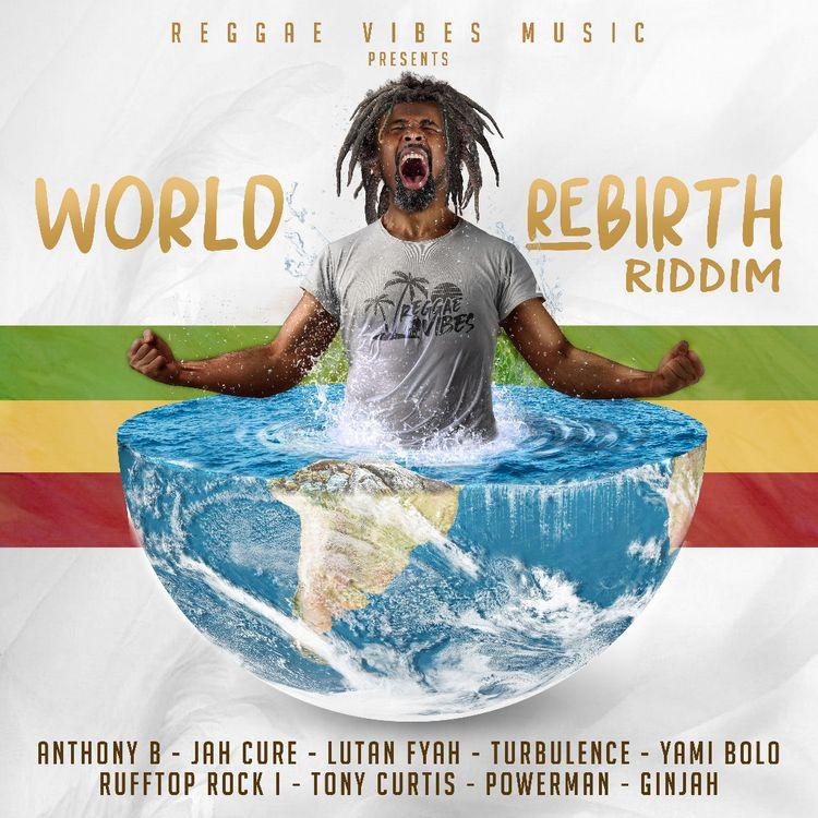 WORLD REBIRTH RIDDIM MIXTAPE