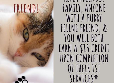 New! Refer a feline friend!