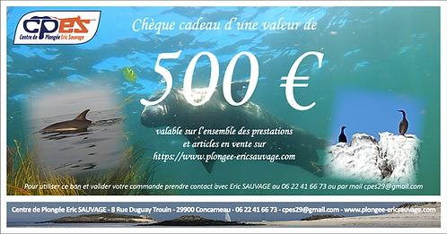 CHÈQUE CADEAU D'UNE VALEUR DE 500€