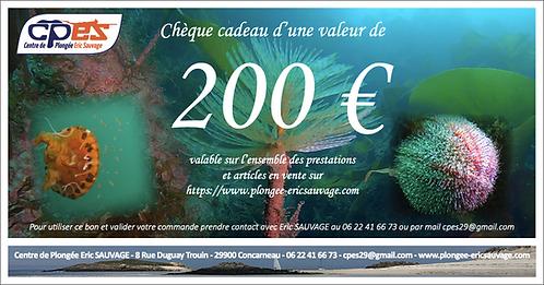 CHÈQUE CADEAU D'UNE VALEUR DE 200€