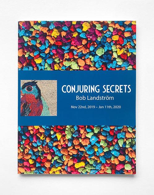 Bob Landstrom: Conjuring Secrets (Paperback Edition)