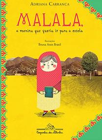 Malala  - A menina que queria ir para a