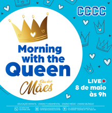Live CCCC - Dia das Mães - Morning with the Queen!!!