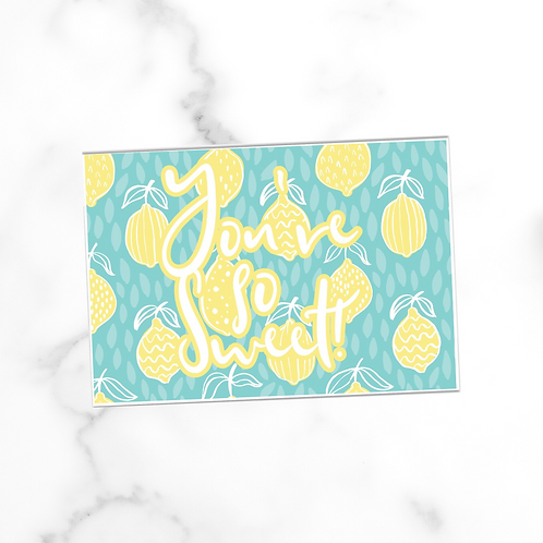 You're So Sweet | Postcard