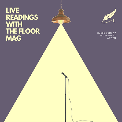 Live Readings With The Floor Mag - 14th Feb