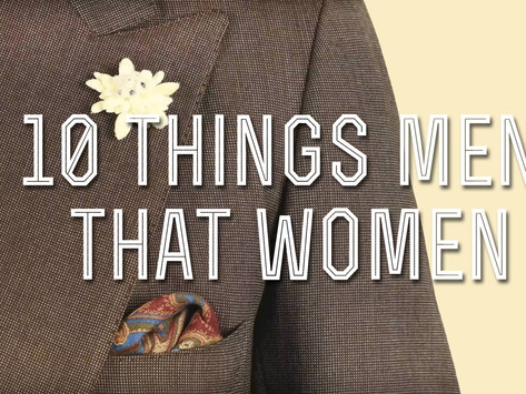 10 Things Men Wear That Women Love