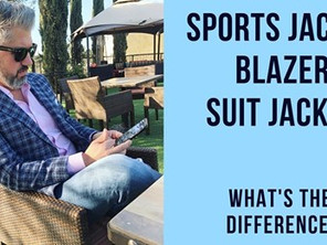 Suit Jacket, Blazer, Sport Jacket - What's the Difference?