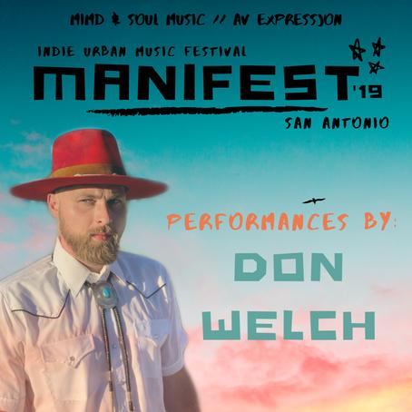 Don Welch sub headlines San Antonio Indie Music Artist Festival 'MANIFEST'